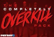 PAYDAY 2: The Completely OVERKILL Pack Steam Gift