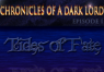 Chronicles of a Dark Lord: Episode 1 Tides of Fate Complete Steam Key | Kinguin