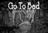 Go To Bed: Survive The Night Steam CD Key | Kinguin