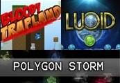 Lucid + Bloody Trapland + Polygon Storm