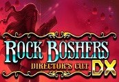 Rock Boshers DX: Directors Cut Steam Key