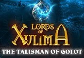 Lords of Xulima The Talisman of Golot Edition RU VPN Required Steam Gift