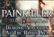 Painkiller Hell & Damnation: Demonic Vacation at the Blood Sea DLC Steam Gift