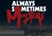 Always Sometimes Monsters Steam Gift