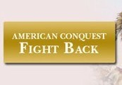 American Conquest: Fight Back Steam Key