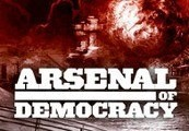 Arsenal of Democracy: A Hearts of Iron Game Steam Key