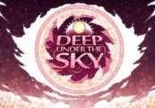 Deep Under the Sky Steam Key