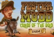 Fester Mudd: Curse of the Gold – Episode 1