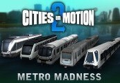 Cities in Motion 2: Metro Madness DLC Steam Gift