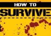 How to Survive – Storm Warning Edition Steam Gift
