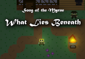 Song of the Myrne: What Lies Beneath Steam Key