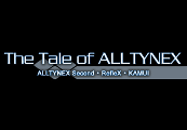 The Tale of ALLTYNEX Steam Key