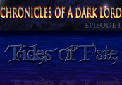 Chronicles of a Dark Lord: Episode 1 Tides of Fate Complete Steam Key