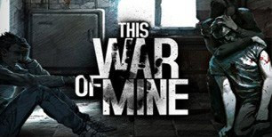 THIS WAR OF MINE | fast2play.es
